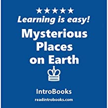 Mysterious Places on Earth | Livre audio Auteur(s) :  IntroBooks Narrateur(s) : Andrea Giordani
