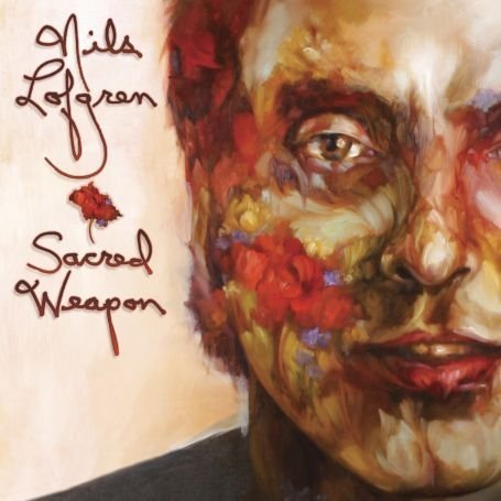Nils Lofgren - Sacred Weapon - Zortam Music