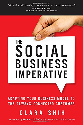 the-social-business-imperative-adapting-your-business-model-to-the-always-connected-customer
