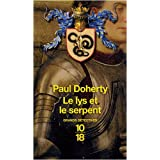 Le lys et le serpentpar Paul Doherty