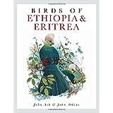 Birds of Ethiopia and Eritrea: An Atlas of Distributioapar John Ash