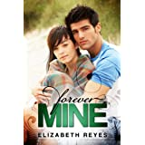 Forever Mine (The Moreno Brothers) ~ Elizabeth Reyes