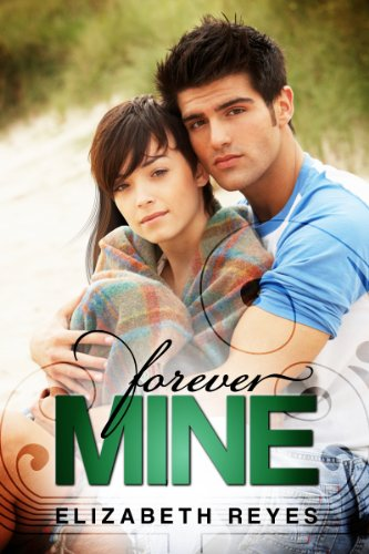 Forever Mine (The Moreno Brothers) by Elizabeth Reyes