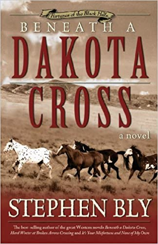 Beneath a Dakota Cross (Fortunes Of The Black Hills Book 1)