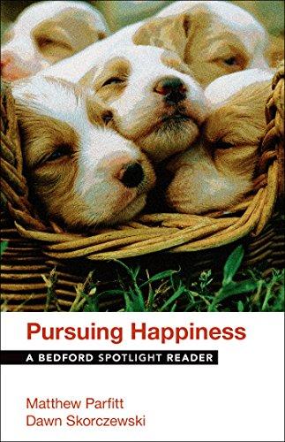Pursuing Happiness: A Bedford Spotlight Reader, by Matthew Parfitt, Dawn Skorczewski