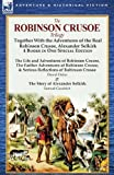 img - for The Robinson Crusoe Trilogy: Together with the Adventures of the Real Robinson Crusoe, Alexander Selkirk 4 Books in One Special Edition book / textbook / text book