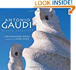 Antonio Gaudi: Master Architect