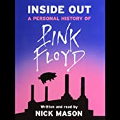Inside Out: A Personal History of Pink Floyd | [Nick Mason]