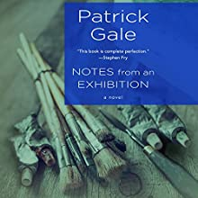 Notes from an Exhibition: A Novel Audiobook by Patrick Gale Narrated by Joan Walker