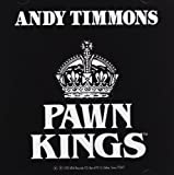 Andy Timmons & the Pawn Kings