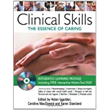 Clinical Skills: The Essence of Caringby Helen Iggulden