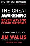 The Great Awakening: Seven Ways to Change the World (006144488X) by Wallis, Jim
