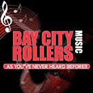 Bay City Rollers Music: As You've Never Heard Before