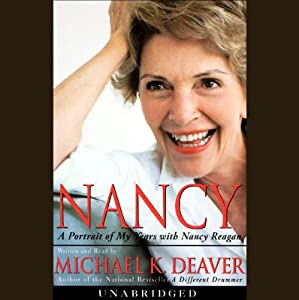 Nancy: A Portrait of My Years with Nancy Reagan | [Michael K. Deaver]