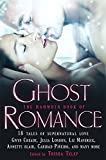 Mammoth Book of Ghost Romance: 21 Tales of Love After Death (Mammoth Books)