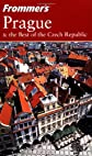 Frommer's Prague & the Best of the Czech Republic (Frommer's Complete)