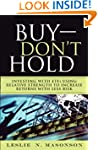 Buy--DON'T Hold: Investing with ETFs...