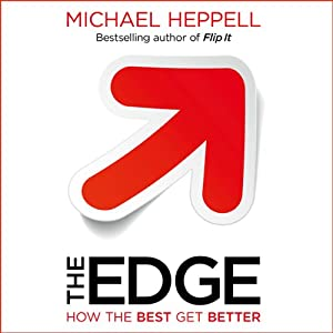 The Edge: How the Best Get Better | [Michael Heppell]