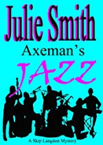 Axeman's Jazz: A Female Sleuth, a Serial Killer, an Offbeat New Orleans Setting (The Skip Langdon Series Book 2)