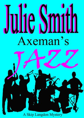 Axeman's Jazz (Skip Langdon Mystery Series #2) (The Skip Langdon Series)