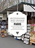 Secondhand & Vintage Paris (Secondhand & Vintage Guides)