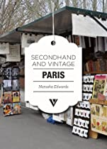 Hot Sale Secondhand & Vintage Paris (Secondhand & Vintage Guides)