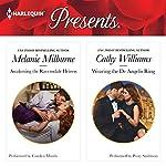 Awakening the Ravensdale Heiress & Wearing the De Angelis Ring   Melanie Milburne,Cathy Williams