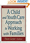 A Child and Youth Care Approach to Wo...