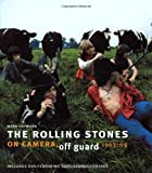 Mark Hayward The Rolling Stones: On Camera, Off Guard (Book & DVD)