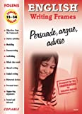 img - for English: Persuade, Argue, Advise (Frames for Writing) book / textbook / text book