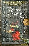 D�mons et sorciers : Les cr�atures du diable par Delmas