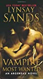 Vampire Most Wanted: An Argeneau Novel <br>(Argeneau Vampire)	 by  Lynsay Sands in stock, buy online here