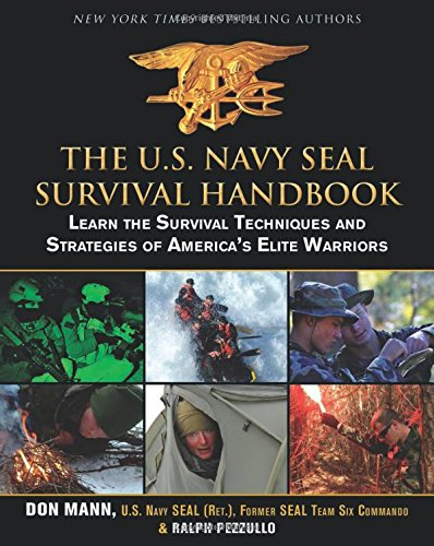 The U.S. Navy SEAL Survival Handbook: Learn the Survival Techniques and Strategies of America's Elite Warriors (Us Navy Seals Survival Handbook compare prices)