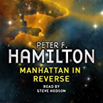 Manhattan in Reverse: A Short Story from the Manhattan in Reverse Collection | Peter F Hamilton