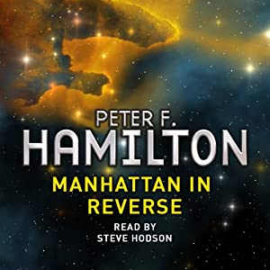 Manhattan in Reverse: A Short Story from the Manhattan in Reverse Collection | [Peter F Hamilton]
