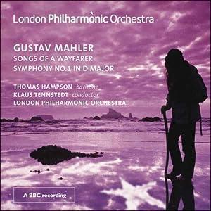 Mahler - Symphony No 1; Songs of a Wayfarer