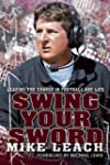 Swing Your Sword: Leading the Charge...
