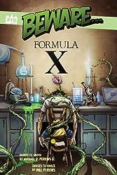 Beware... Formula X