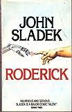 Roderick (0586045392) by John Sladek