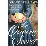 The Queen's Secret (Lucy Morgan 1)by Victoria Lamb