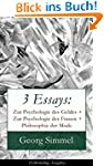 3 Essays: Zur Psychologie des Geldes...