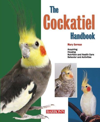 The Cockatiel Handbook (Pet Handbooks)