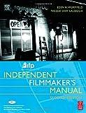 echange, troc Eden H. Wurmfeld, Nicole Shay LaLoggia - Ifp/Los Angeles Independent Filmmaker's Manual