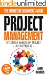 Project Management: The Definitive Be...