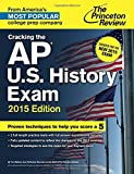 img - for Cracking the AP U.S. History Exam, 2015 Edition: Created for the New 2015 Exam (College Test Preparation) book / textbook / text book