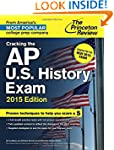 Cracking the AP U.S. History Exam, 20...