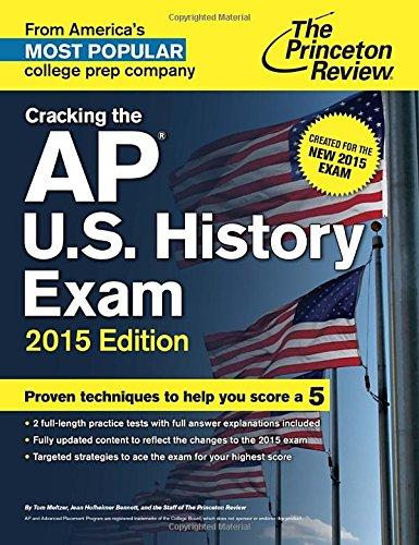 Cracking the AP U.S. History Exam, 2015 Edition