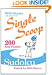 Will Shortz Presents Sudoku: 200 Easy...