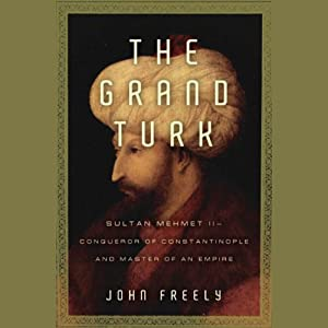 The Grand Turk | [John Freely]