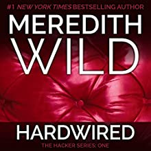 Hardwired (       UNABRIDGED) by Meredith Wild Narrated by Jennifer Stark